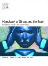 Handbook of Stress and the Brain Part 2: Stress: Integrative and Clinical Aspects - T. Steckler, N.H. Kalin, J.M.H.M. Reul