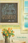 Little Gale Gumbo - Erika Marks