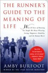 Runner's Guide to the Meaning of Life - Amby Burfoot