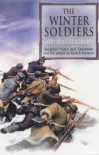 The Winter Soldiers: Sergeant 'Fancy Jack' Crossman and the attack on Kertch Harbour - Garry Douglas Kilworth