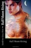 Half Moon Rising (Assassin/Shifter, # 4) - Sandrine Gasq-Dion,  Jennifer Fornes