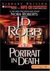 Portrait in Death (In Death, #16) - J.D. Robb, Susan Ericksen