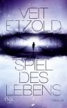 Spiel des Lebens, Band 01 - Veit Etzold