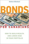 Bonds for Canadians: How to Build Wealth and Lower Risk in Your Portfolio - Andrew Allentuck
