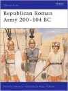 Republican Roman Army 200-104 BC - Nicholas Sekunda, Angus McBride