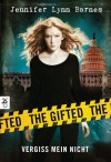 The Gifted - Vergiss mein nicht - Jennifer Lynn Barnes