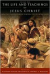 The Life and Teachings of Jesus Christ: From the Transfiguration through the Triumphal Entry - Richard Neitzel Holzapfel, Thomas A. Wayment