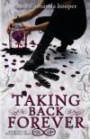 Taking Back Forever - Karen Amanda Hooper