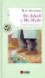 El Dr. Jekyll y Mr. Hyde - Robert Louis Stevenson