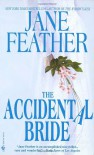 The Accidental Bride - Jane Feather