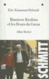Monsieur Ibrahim et les fleurs du Coran - Éric-Emmanuel Schmitt