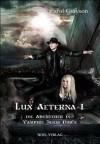 Lux Aeterna I: Die Abenteuer des Vampirs Jason Dawn - Carol Grayson