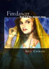 Firedancer - Aric Catron