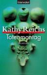 Totenmontag  - Kathy Reichs, Klauss Berr
