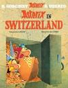 Asterix in Switzerland: Album #16 - René Goscinny, Albert Uderzo