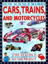 Cars, Trains, and Motorcycles - Chris Oxlade, Alex Pang