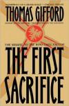 The First Sacrifice - Thomas Gifford