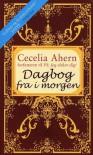Dagbog fra i morgen (in Danish) - Cecelia Ahern