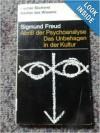 Abriß der Psychoanalyse/Das Unbehagen in der Kultur - Sigmund Freud