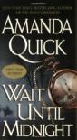 Wait Until Midnight - Amanda Quick