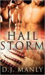 Hail Storm - D.J. Manly
