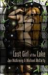 Lost Girl of the Lake - Joe McKinney, Michael McCarty