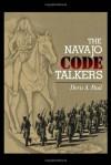 The Navajo Code Talkers - Doris Atkinson Paul