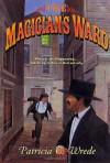 The Magician's Ward (Mairelon, Book 2) - Patricia C. Wrede