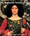 Pre-Raphaelite Women Artists - Jan Marsh, Pamela Gerrish Nun