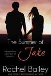 The Summer of Jake (Entangled Embrace) - Rachel Bailey
