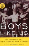 Boys Like Us: Gay Writers Tell Their Coming Out Stories - Patrick Merla, Hetrick Martin Inst