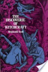 The Discoverie of Witchcraft (Dover Occult) - Reginald Scot
