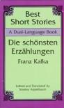 Best Short Stories: A Dual-Language Book - Franz Kafka, Stanley Appelbaum