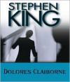 Dolores Claiborne - Frances Sternhagen, Stephen King