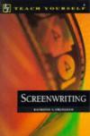 Screenwriting (Teach Yourself: writer's library) - Raymond Frensham