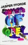 Shades of Grey: I: The Road to High Saffron - Jasper Fforde