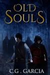 Old Souls (Old Souls #1) - C.G. Garcia