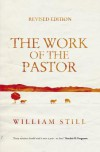 The Work Of The Pastor - William  Still
