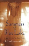 Summers at Blue Lake - Jill Althouse-Wood