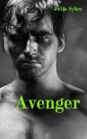 Avenger (Impossible, #3) - Julia Sykes