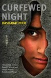 Curfewed Night - Basharat Peer