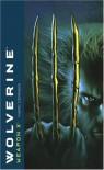 Wolverine: Weapon X (Wolverine (Mass)) - Marc Cerasini