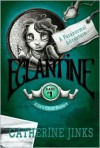 Eglantine - Catherine Jinks