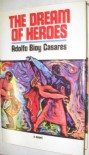 The Dream of Heroes - Adolfo Bioy Casares