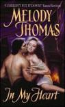 In My Heart  - Melody Thomas