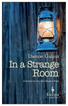 In a Strange Room - Damon Galgut