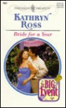 Bride For A Year (The Big Event!) - Kathryn Ross