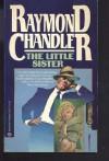 The Little Sister - Raymond Chandler