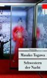 Schwestern der Nacht - Masako Togawa