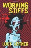 Working Stiffs - Lucy Leitner